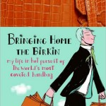 weekend read:  bringing home the birkin