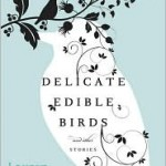 must read:  delicate edible birds