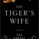 must read: the tiger's wife