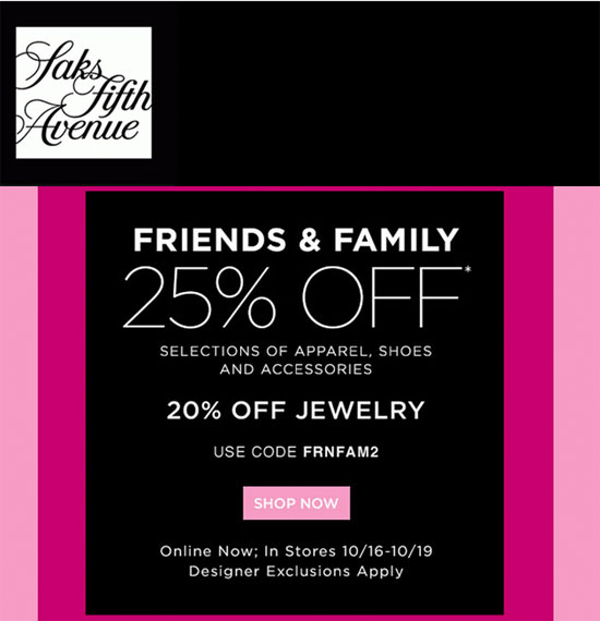 saks friends and family, friends and family, saks discount, saks coupon